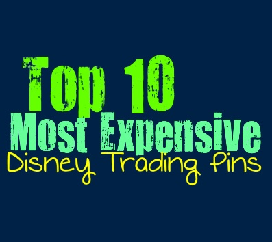 Top 10 Most Expensive Disney Trading Pins – Collective POP